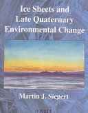 Ice Sheets And Late Quaternary Environmental Change Book PDF