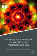 The Palgrave Handbook of Leadership in Transforming Asia