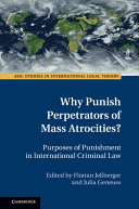 Why Punish Perpetrators of Mass Atrocities