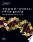 Principles of Nutrigenetics and Nutrigenomics