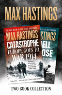 Pdf Max Hastings Two-Book Collection: All Hell Let Loose and Catastrophe