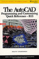 The AutoCAD Programming and Customizing Quick Reference