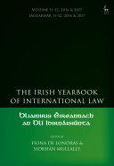 The Irish Yearbook of International Law, Volume 11-12, 2016-17 Pdf/ePub eBook