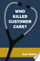 Who Killed Customer Care  Book