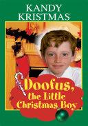 Doofus  the Little Christmas Boy