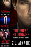 The Freed Billionaire Spencer Christmas Trilogy Book
