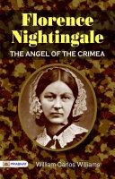 Florence Nightingale, The Angel of the Crimea