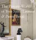 The Private World of Yves Saint Laurent   Pierre Berg   Book PDF
