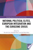 National Political Elites European Integration And The Eurozone Crisis