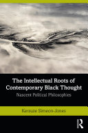 Pdf The Intellectual Roots of Contemporary Black Thought Telecharger