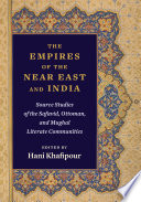 The Empires of the Near East and India
