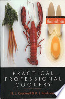 """Practical Professional Cookery"" by H. L. Cracknell, R. J. Kaufmann"
