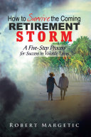 How to Survive the Coming Retirement Storm ebook