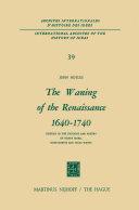 The Waning of the Renaissance 1640–1740 Pdf/ePub eBook