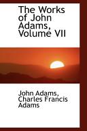 The Works of John Adams Book PDF