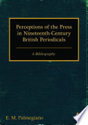 Perceptions of the Press in Nineteenth century British Periodicals