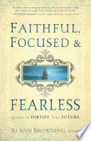 Faithful  Focused and Fearless