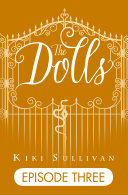 The Dolls - Episode 3