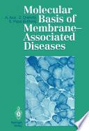 Molecular Basis of Membrane Associated Diseases Book