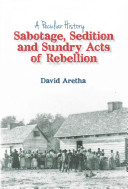 Sabotage  Sedition and Sundry Acts of Rebellion