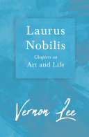 Laurus Nobilis - Chapters on Art and Life Pdf/ePub eBook