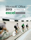Microsoft Office Excel 2013 Complete: In Practice
