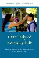 Our Lady of Everyday Life