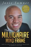 The Millionaire Mind Frame