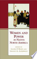 Women and Power in Native North America Book