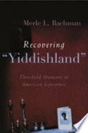 Recovering 'Yiddishland'