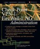 Check Point VPN-1/FireWall-1 NG Administration