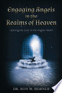 Engaging Angels in the Realms of Heaven