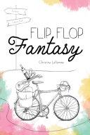 Flip Flop Fantasy