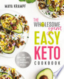 The Wholesome Yum Easy Keto Cookbook Book