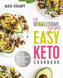 The Wholesome Yum Easy Keto Cookbook Pdf/ePub eBook