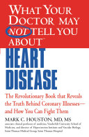 What Your Doctor May Not Tell You about Heart Disease [Pdf/ePub] eBook