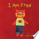 I Am Fred