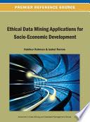 Ethical Data Mining Applications for Socio Economic Development Book