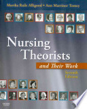 Nursing Theorists and Their Work and Alligood