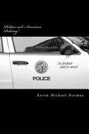 Politics And American Policing Book PDF