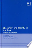 Obscurity and Clarity in the Law