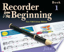 Recorder from the Beginning  Pupil s Book 1 Book
