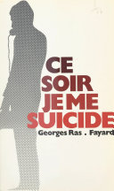 Ce soir, je me suicide