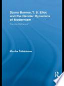 Djuna Barnes T S Eliot And The Gender Dynamics Of Modernism
