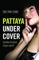 Pattaya Undercover