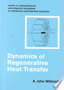 Dynamics of Regenerative Heat Transfer