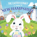 The Easter Bunny Is Coming to New Hampshire