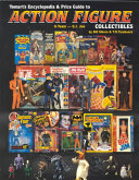 Tomart's Encyclopedia & Price Guide to Action Figure Collectibles: G.I. Joe-Star Trek ebook