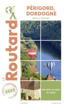 Pdf Guide du Routard Périgord, Dordogne 2020 Telecharger