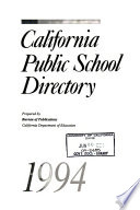 California Public School Directory, 1994